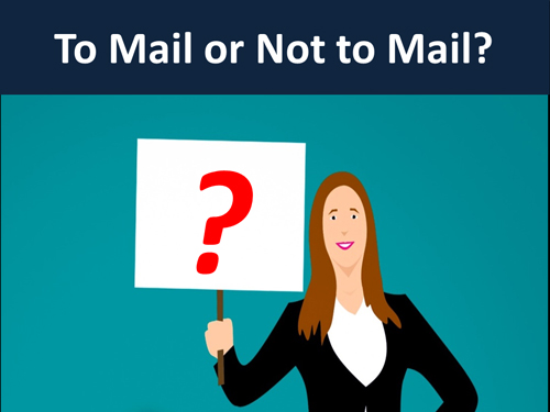To mail or not to mail? that is the question